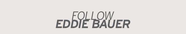 Follow Eddie Bauer